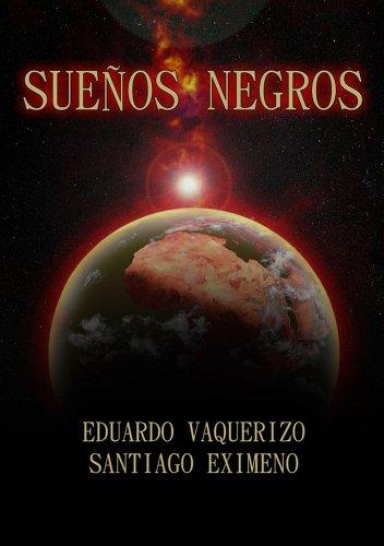 Sueños negros eBook: Santiago Eximeno, Eduardo Vaquerizo ...