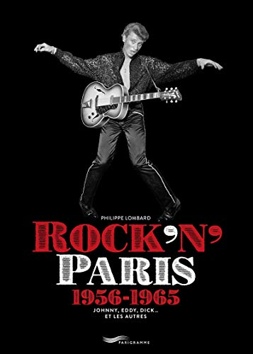 Rock'n Paris 1956-1965 par  Philippe Lombard