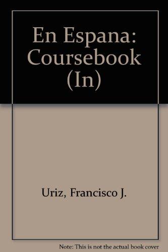 En Espana: Coursebook (In)