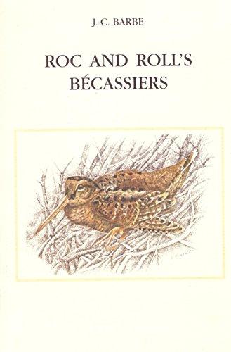 Roc and Roll's, bécassiers par Jean-Claude Barbe