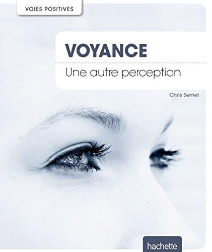Voyance: Une autre perception