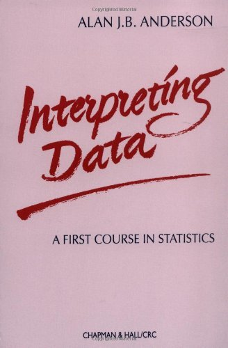 interpreting-data-a-first-course-in-statistics-chapman-hall-crc-texts-in-statistical-science-by-a-j-