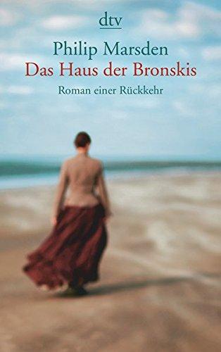 Buchseite und Rezensionen zu 'Das Haus der Bronskis: Roman einer Rückkehr' von Philip Marsden