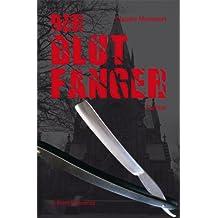 Der Blutfänger: Thriller
