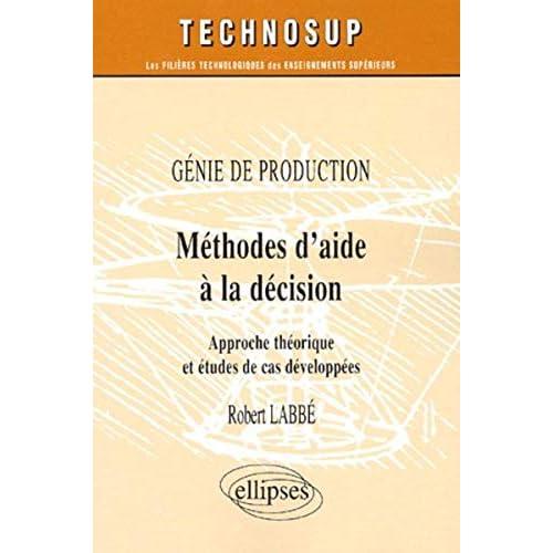 Méthodes d'aide à la décision : Génie de production
