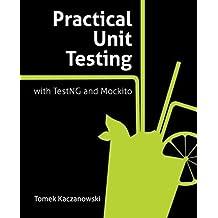 Practical Unit Testing with TestNG and Mockito by Tomek Kaczanowski (2012-04-18)