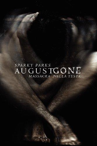 August Gone, Massacra Nella Testa