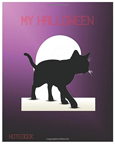 My Halloween Notebook: Unlined Notebook - Large (8 x 10 inches) - 100 Pages (My Beloved Halloween, Band 2)