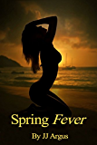 Spring Fever (English Edition)