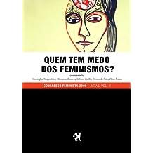 Quem Tem Medo dos Feminismos? - VOL II (Pallas Athenas) (Portuguese Edition)