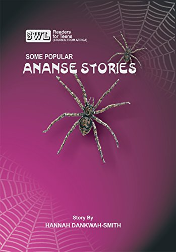 Some Popular Ananse Stories (SWL Readers for Teens) (English Edition)