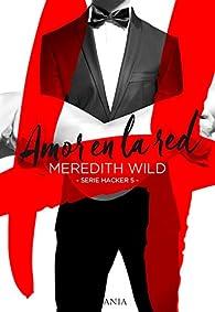 Amor en la red par Meredith Wild