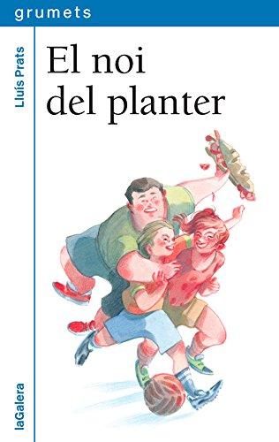 El noi del planter (Grumets) por Lluís Prats Martínez
