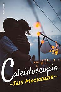 Caleidoscopio par Iris Mackenzie