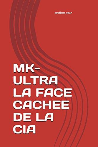 MK-ULTRA LA FACE CACHEE DE LA CIA par soufiane sour