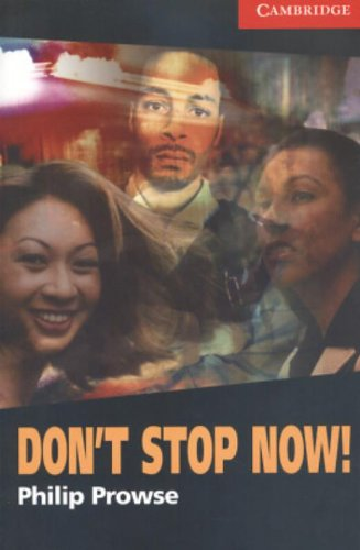 CER1: Don't Stop Now! Level 1 (Cambridge English Readers)