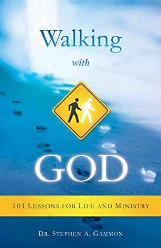 Walking With God (Free eBook Sampler): 101 Lessons for Life and Ministry