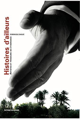 """<a href=""""/node/3465"""">Histoires d'ailleurs. Artistes et penseurs de l'itinérance</a>"""
