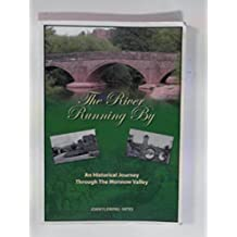 The River Running by: An Historical Journey Through the Monnow Valley