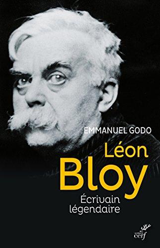 Léon Bloy : Ecrivain légendaire