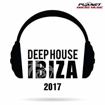 Deep house ibiza 2017 various artists mp3 for Deep house bands