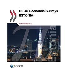 OECD Economic Surveys: Estonia 2017: Edition 2017