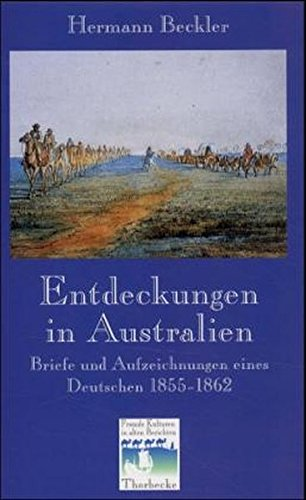 Buchcover Entdeckungen in Australien - Briefe u. Aufzeichnungen eines Deutschen 1855-1862