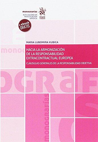 Hacia la Armonización de la Responsabilidad Extracontractual Europea (Monografías)