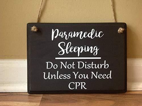 Holzschild mit Aufschrift Paramedic Sleeping Do Not Disturb Unless You Need CPR Please Do Not Knock Please Do Not Ring Bell (Bell Zaun)