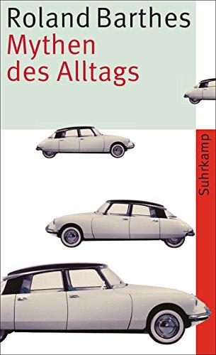 Mythen des Alltags: Vollständige Ausgabe (suhrkamp taschenbuch)