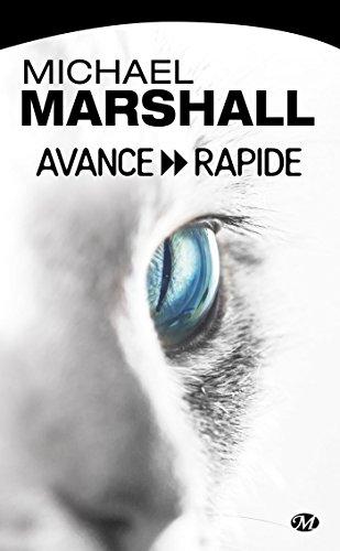Avance rapide par Michael Marshall