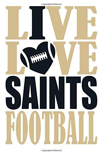 Live Love Saints Football