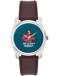 BigOwl Kings Are Born In August | Birthday Gifts For Men Fashion Watches For Girls - Awesome Gift For Daughter...