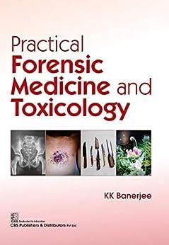 Practical Forensic Medicine And Toxicology por K.k. Banerjee epub