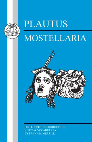 Plautus: Mostellaria (Latin Texts)