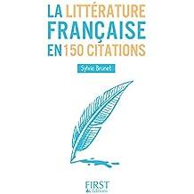Petit livre de - La littérature française en 150 citations