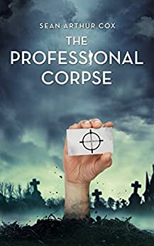 The Professional Corpse (The Departed Book 1) (English Edition) de [Cox, Sean Arthur]