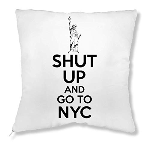 ShutUp and Go to NYC Kissen -