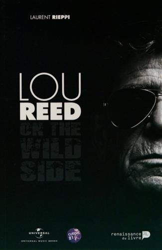 Lou Reed : on the wild side