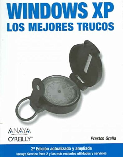 Windows Xp: Los Mejores Trucos (Anaya Multimedia/o´reilly)