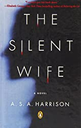 The Silent Wife (Turtleback School & Library Binding Edition) (Qq) by A. S. A. Harrison (2013-06-25)
