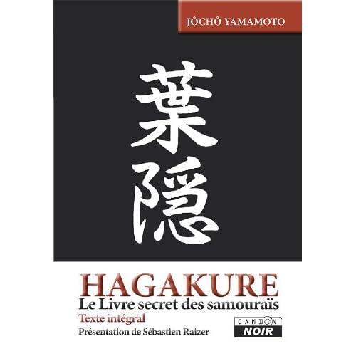 HAGAKURE Le livre secret des samouraïs (Camion Noir)
