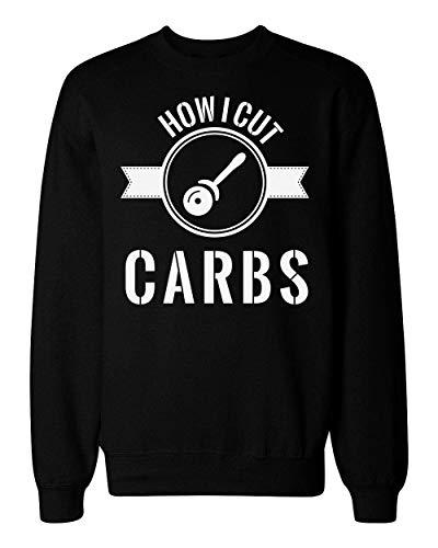 idcommerce How I Cut Carbs Unisex Sweatshirt Small Junk-food-print-pullover