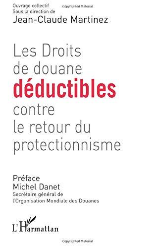 Des droits de douane déductibles contre le protectionnisme