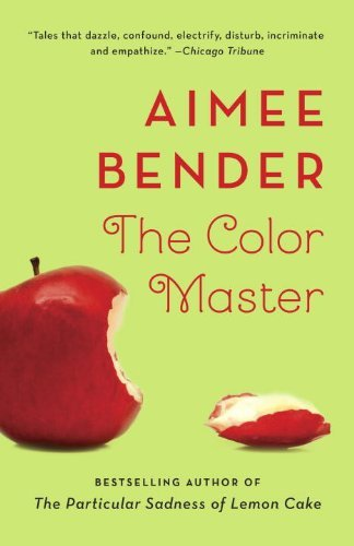 Portada del libro The Color Master by Aimee Bender (2014-04-22)