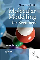 Molecular Modelling for Beginners, Second Edition