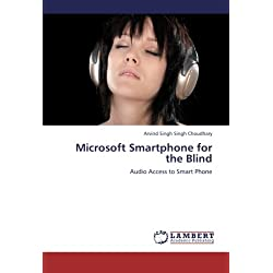 Microsoft Smartphone for the Blind: Audio Access to Smart Phone