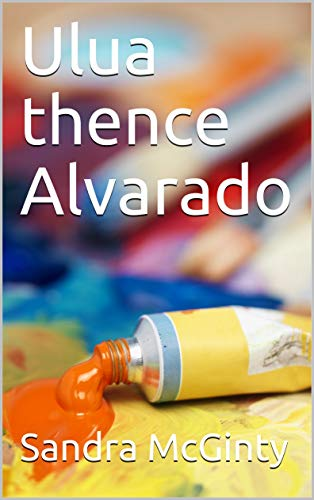 Ulua thence Alvarado (Spanish Edition)
