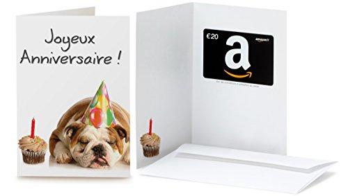 Carte cadeau Amazon.fr - €20 - Dans une carte de vœux Anniversaire Bulldog