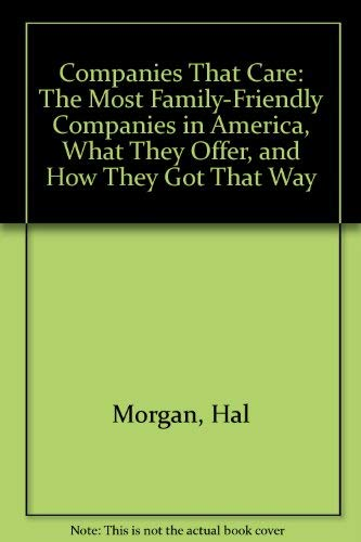 Morgan Fringe (Companies That Care: The Most Family-Friendly Companies in America, What They Offer, and How They Got That Way)